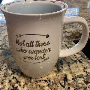 Cool coffee mug. Not all those who wander are lost